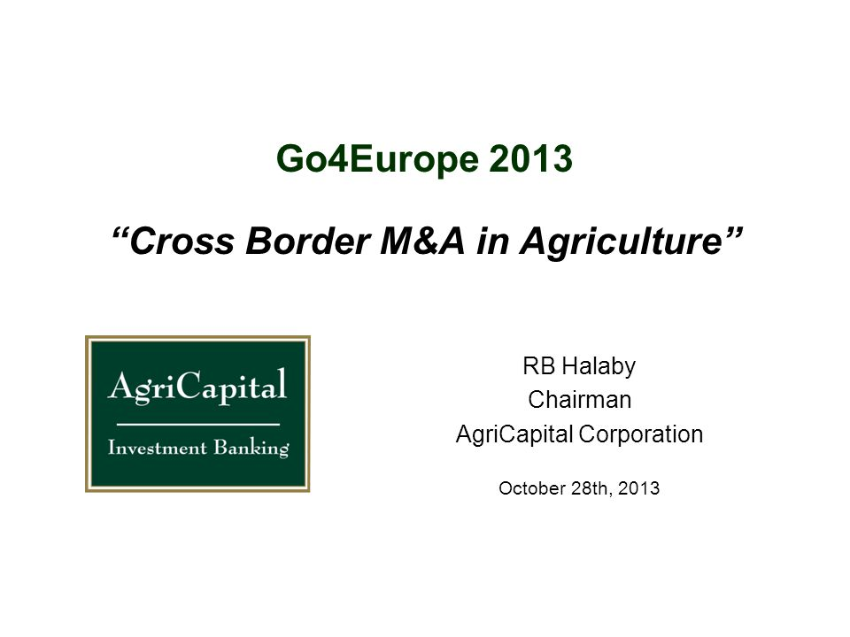Go4Europe 2013 Cross Border M&A in Agriculture