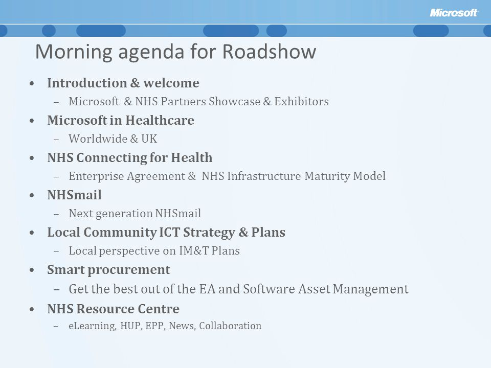 Morning agenda for Roadshow