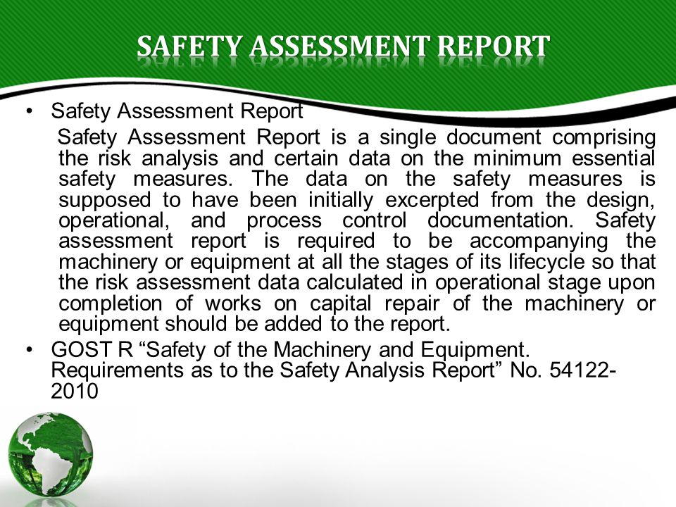 Safety Assessment Report