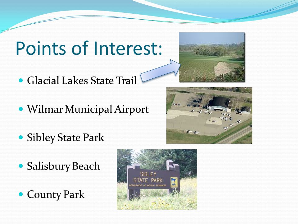 Points of Interest: Glacial Lakes State Trail Wilmar Municipal Airport