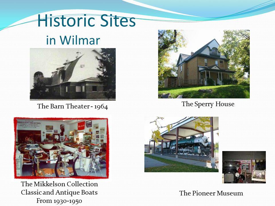 Historic Sites in Wilmar