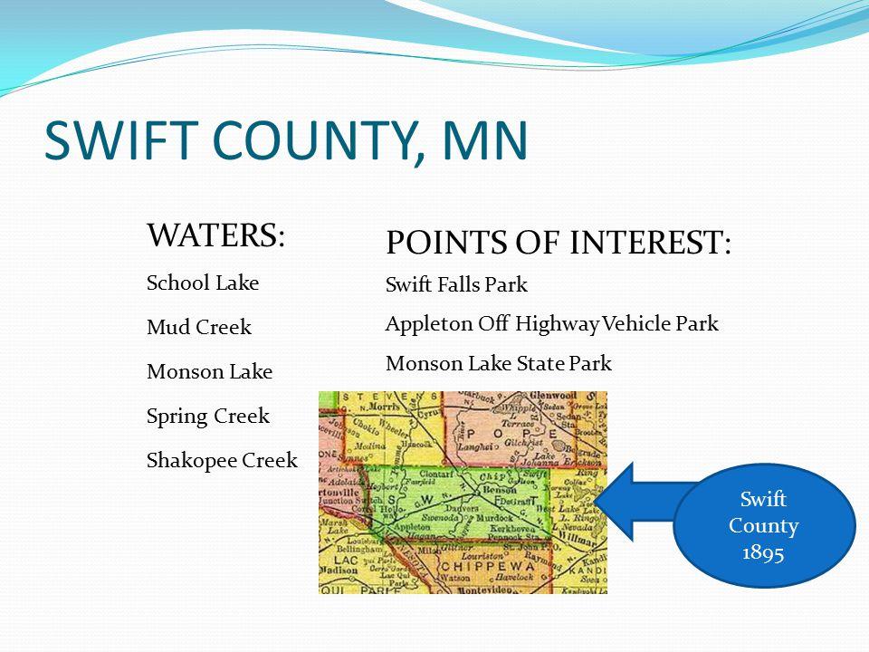SWIFT COUNTY, MN WATERS: POINTS OF INTEREST: School Lake
