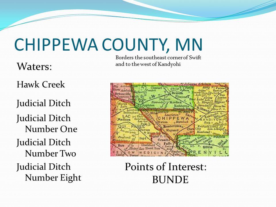 CHIPPEWA COUNTY, MN Waters: Points of Interest: BUNDE Hawk Creek