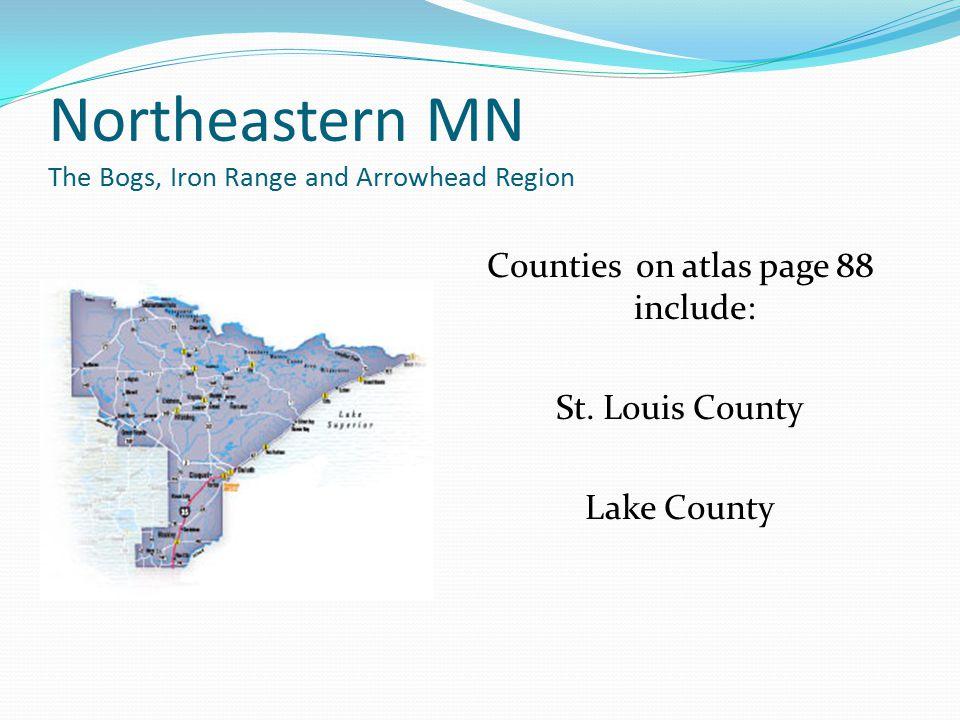 Northeastern MN The Bogs, Iron Range and Arrowhead Region