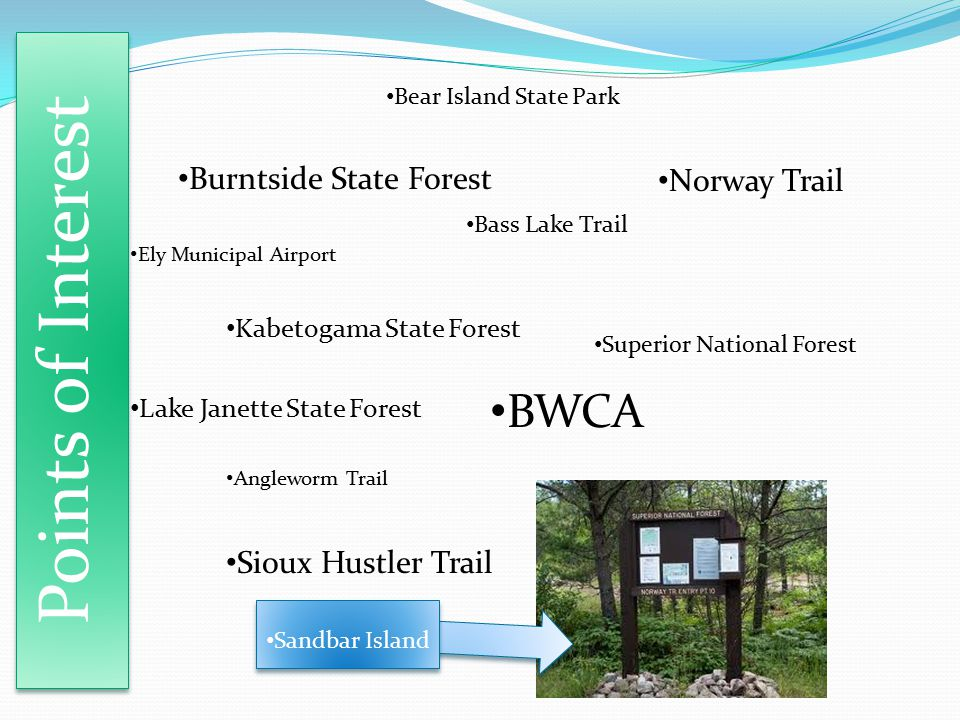 Points of Interest BWCA Burntside State Forest Norway Trail