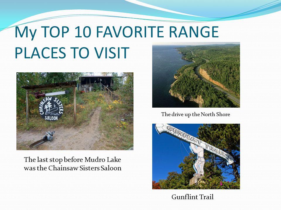 My TOP 10 FAVORITE RANGE PLACES TO VISIT