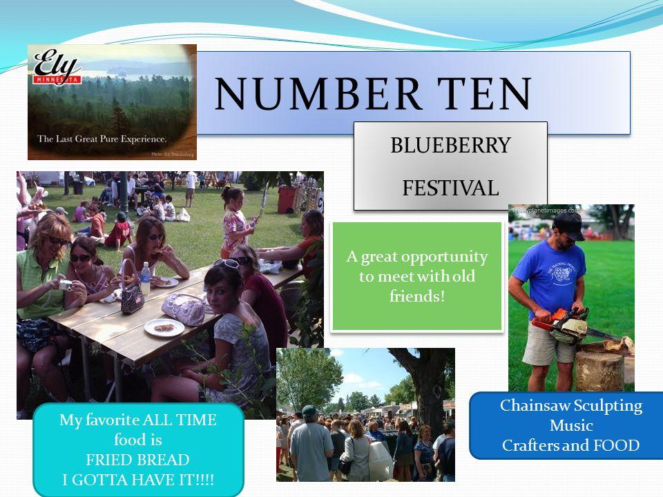 NUMBER TEN BLUEBERRY FESTIVAL