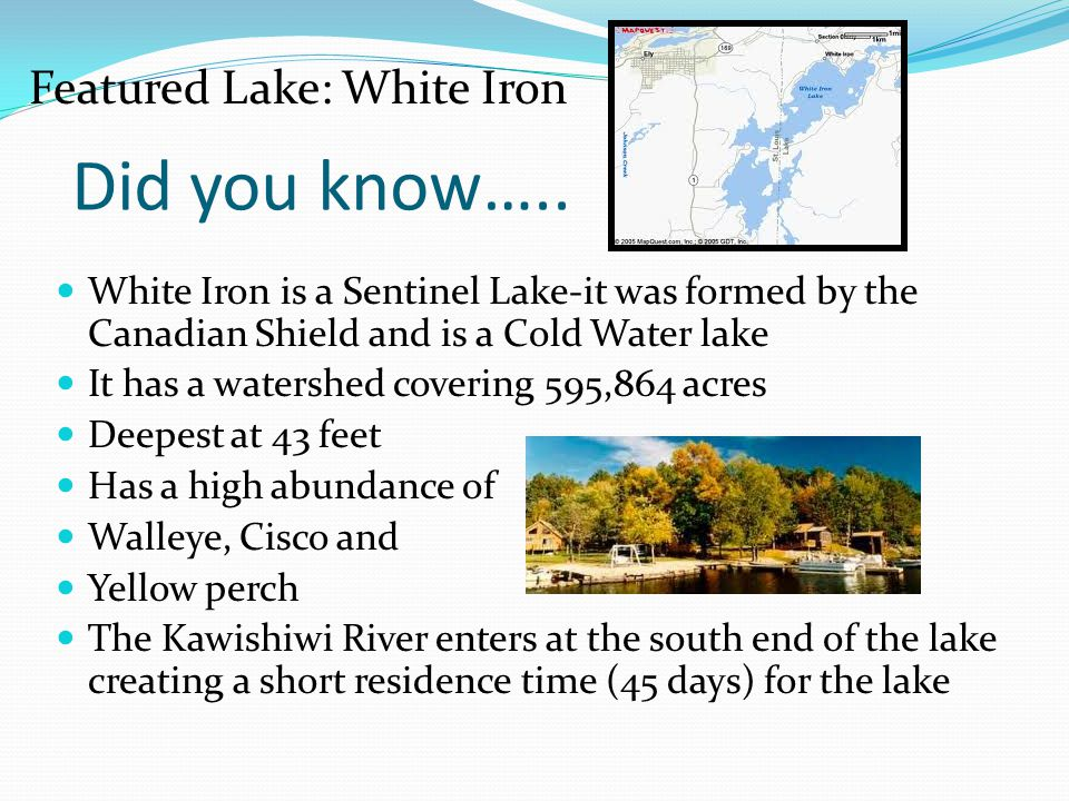 Did you know….. Featured Lake: White Iron