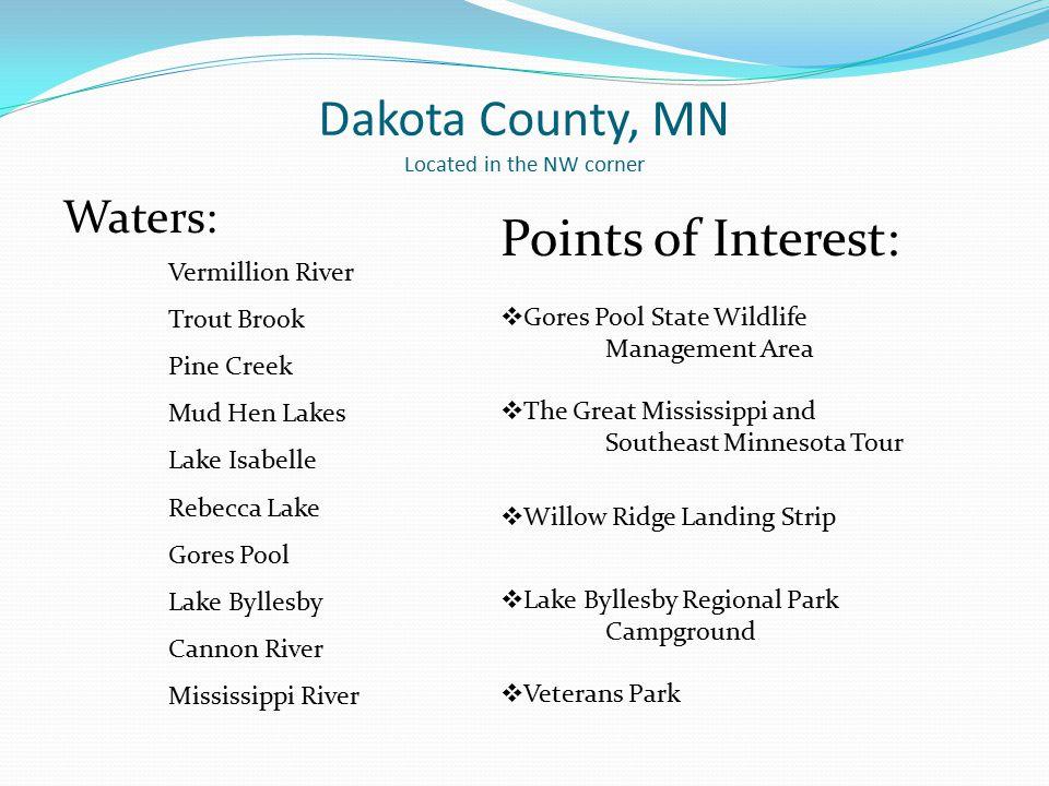 Dakota County, MN Located in the NW corner