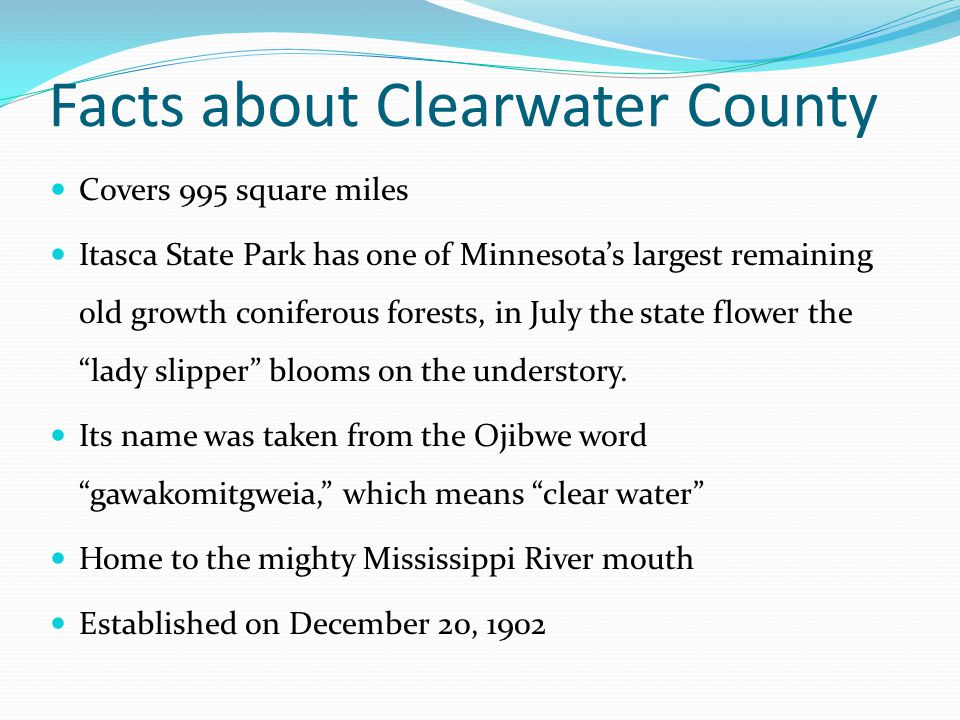 Facts about Clearwater County