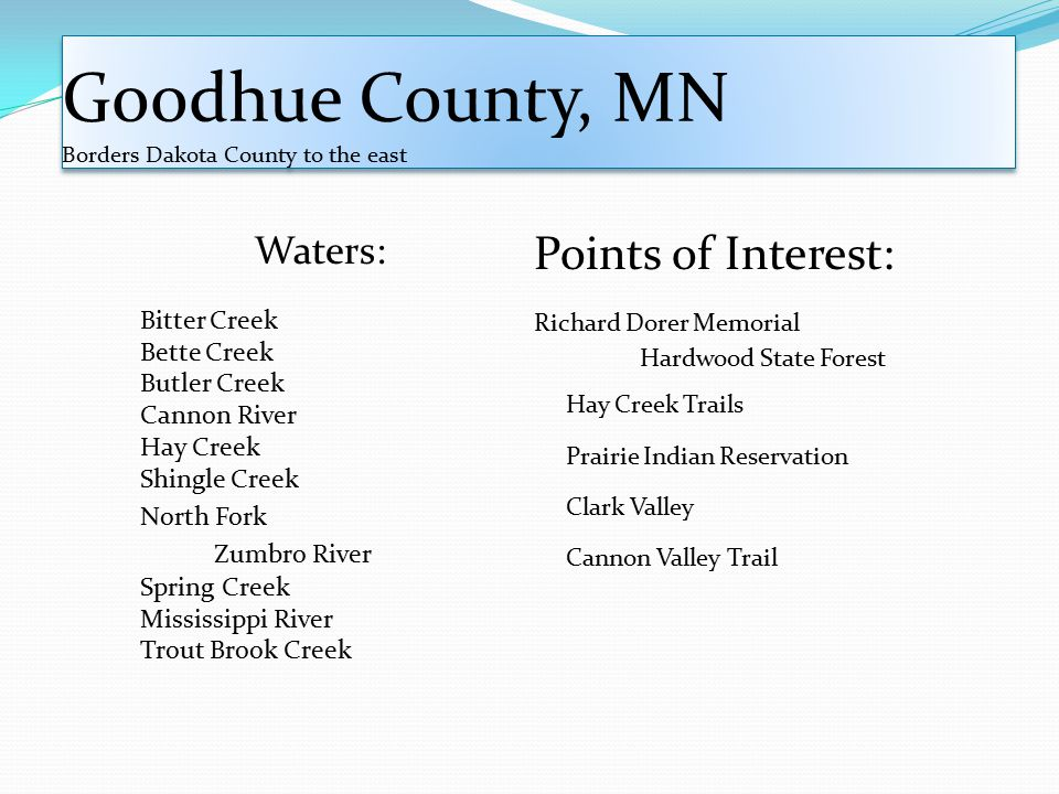 Goodhue County, MN Borders Dakota County to the east