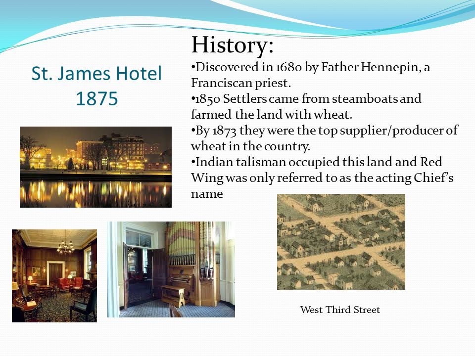 History: St. James Hotel 1875