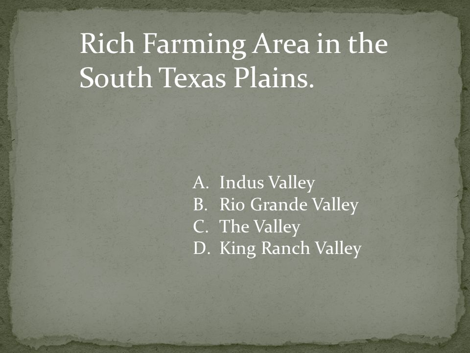 Rich Farming Area in the South Texas Plains.