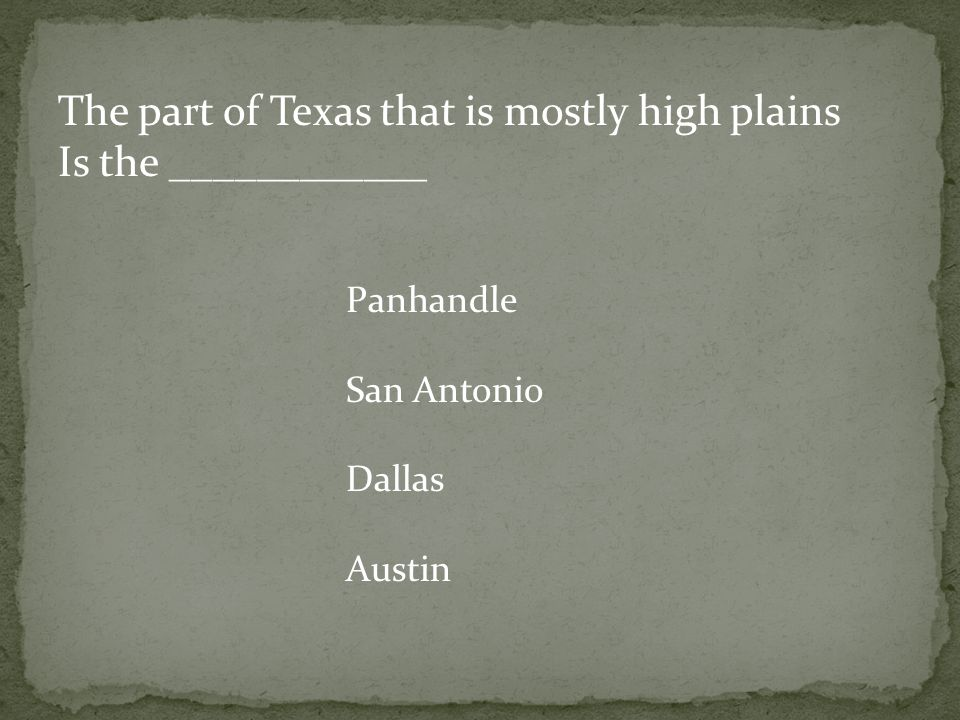The part of Texas that is mostly high plains Is the ____________