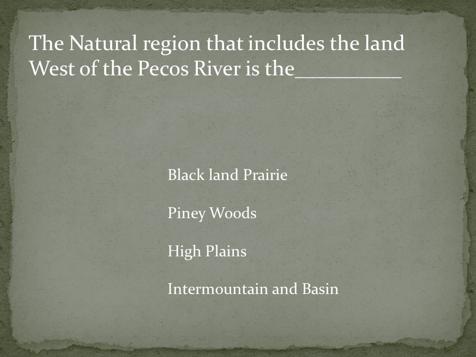 The Natural region that includes the land