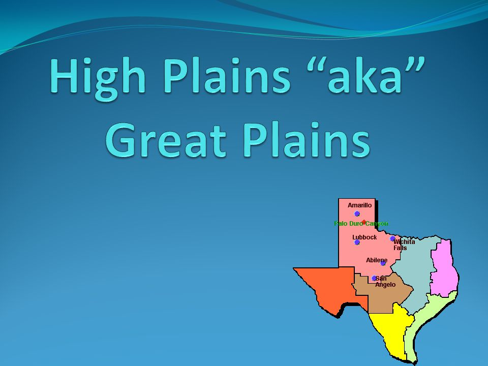 High Plains aka Great Plains