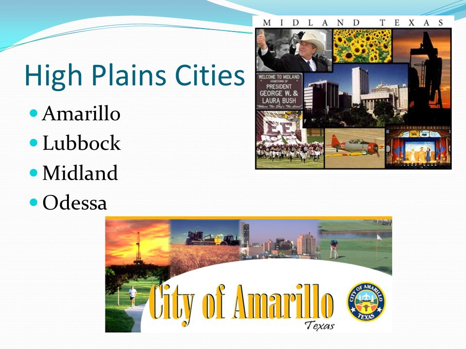 High Plains Cities Amarillo Lubbock Midland Odessa