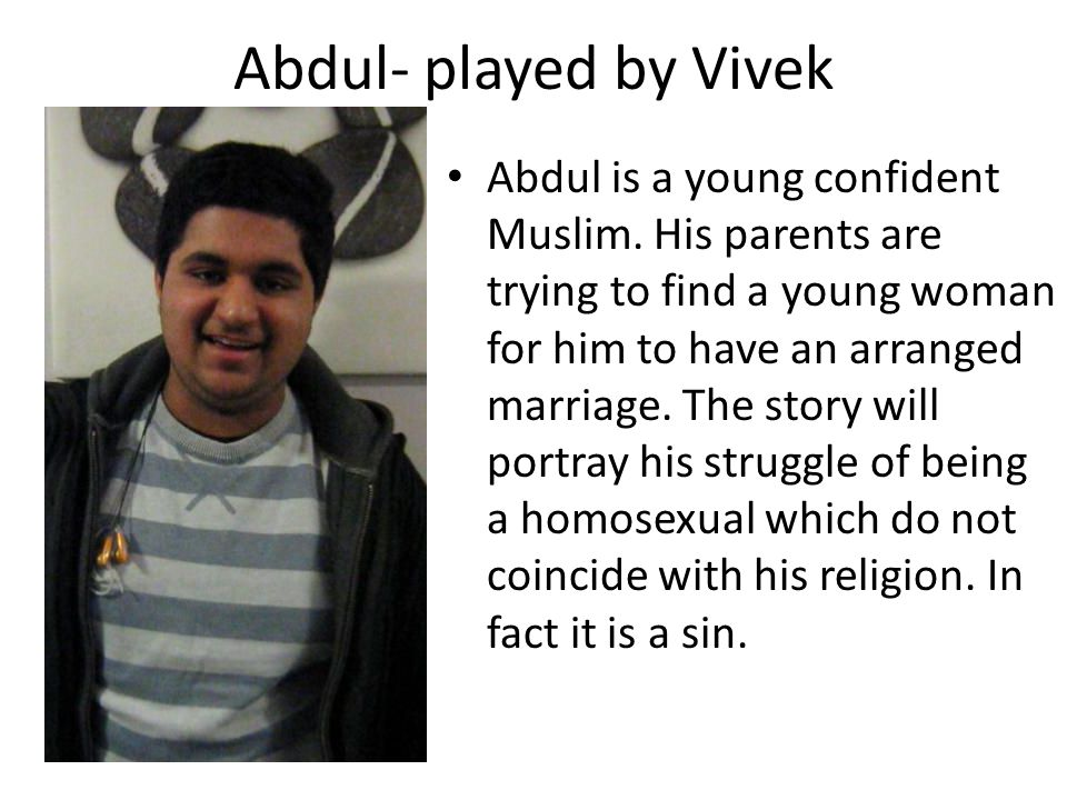 Abdul- played by Vivek
