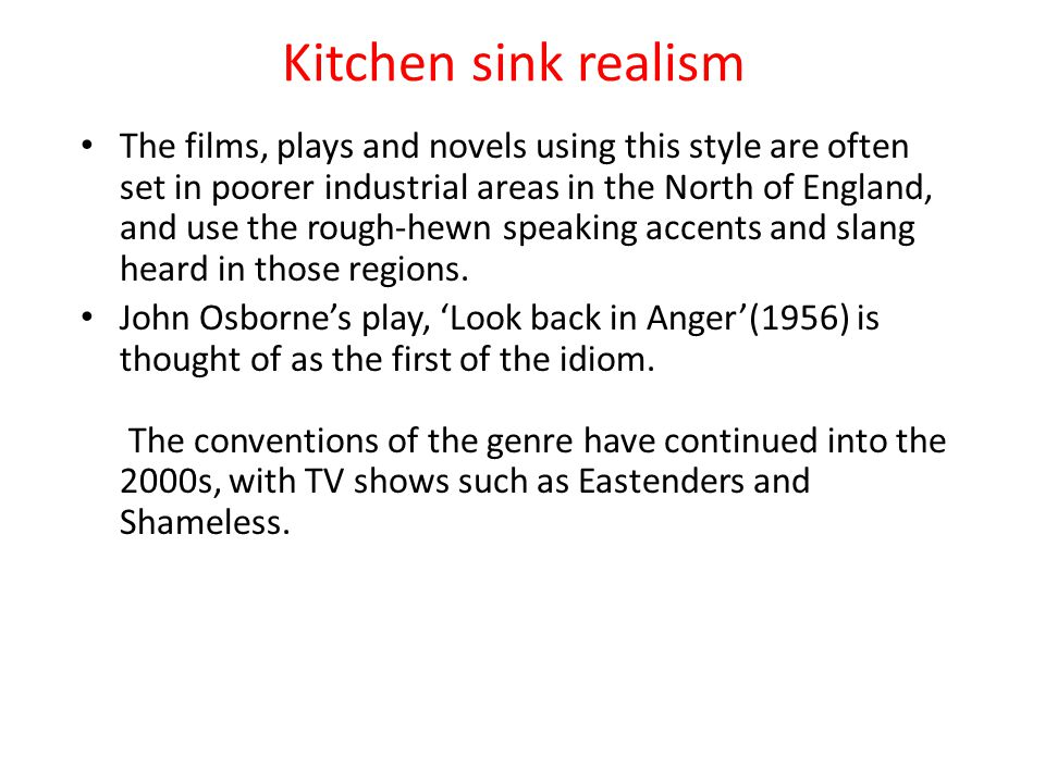 Kitchen sink realism