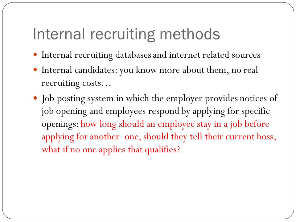 Internal recruiting methods