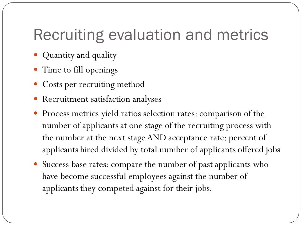 Recruiting evaluation and metrics