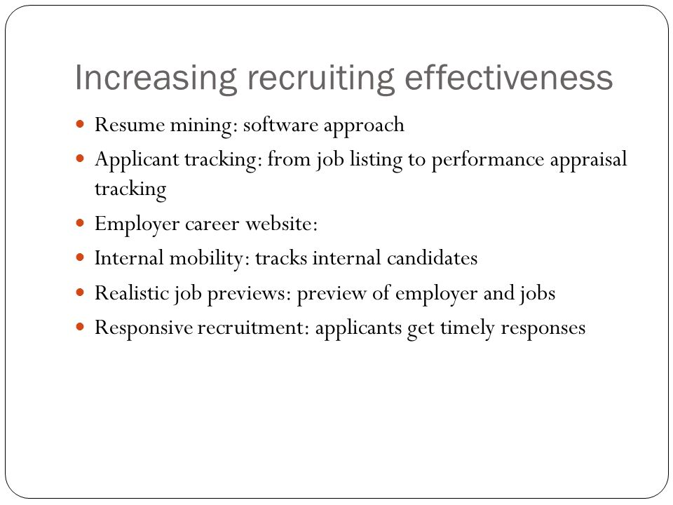 Increasing recruiting effectiveness