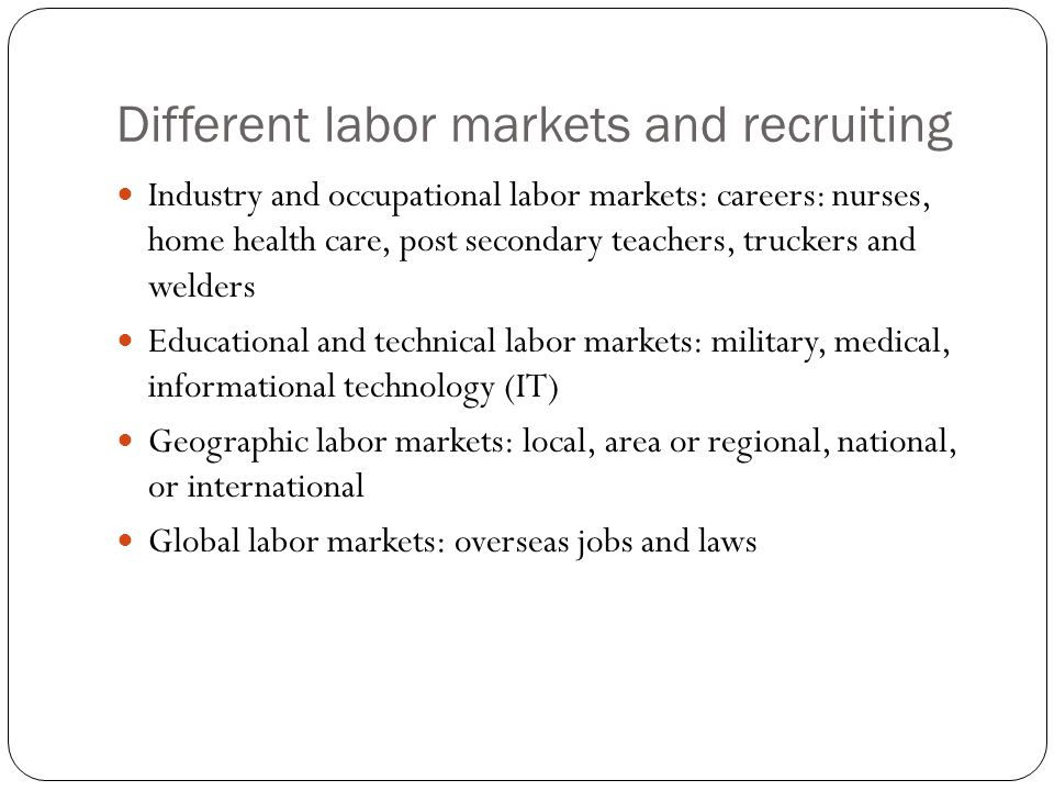 Different labor markets and recruiting