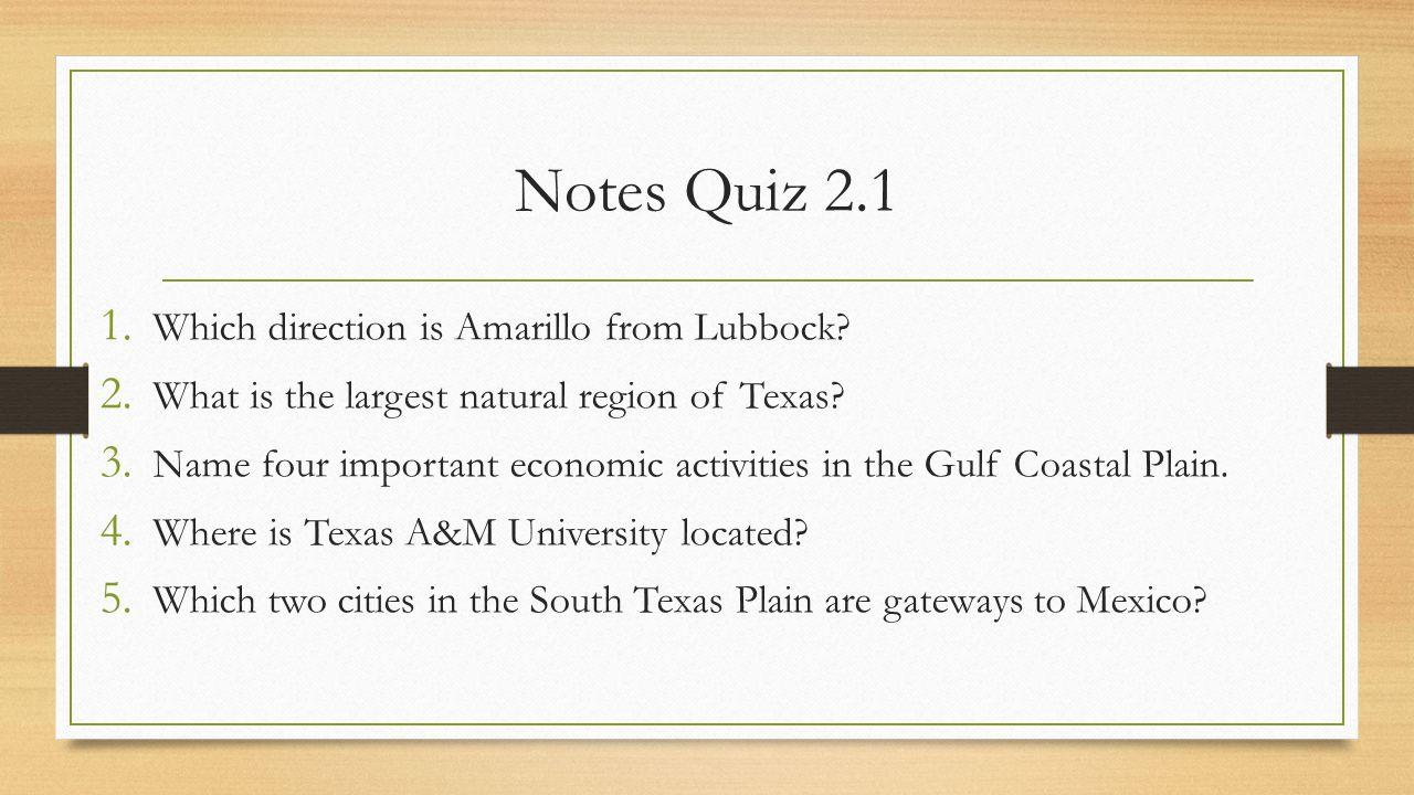Notes Quiz 2.1 Which direction is Amarillo from Lubbock