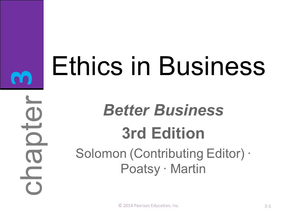 3 chapter Ethics in Business Better Business 3rd Edition