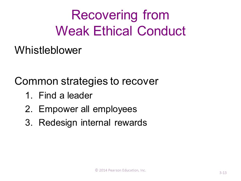 Recovering from Weak Ethical Conduct