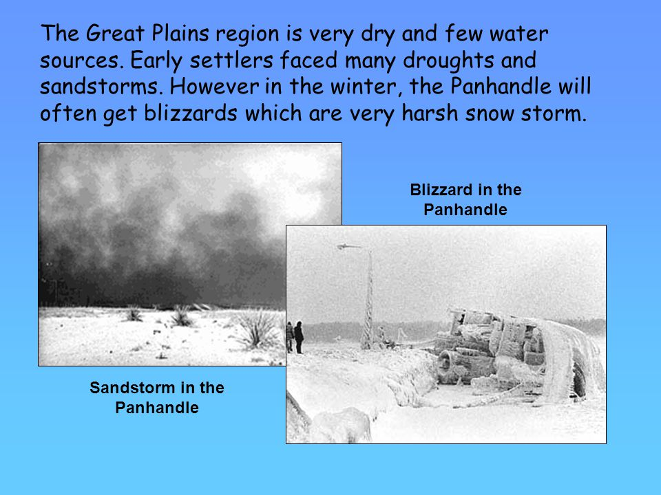Blizzard in the Panhandle Sandstorm in the Panhandle