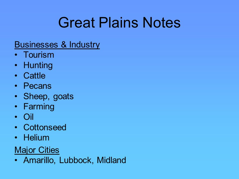 Great Plains Notes Businesses & Industry Tourism Hunting Cattle Pecans