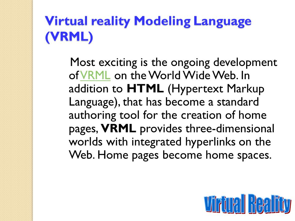 Virtual reality Modeling Language (VRML)