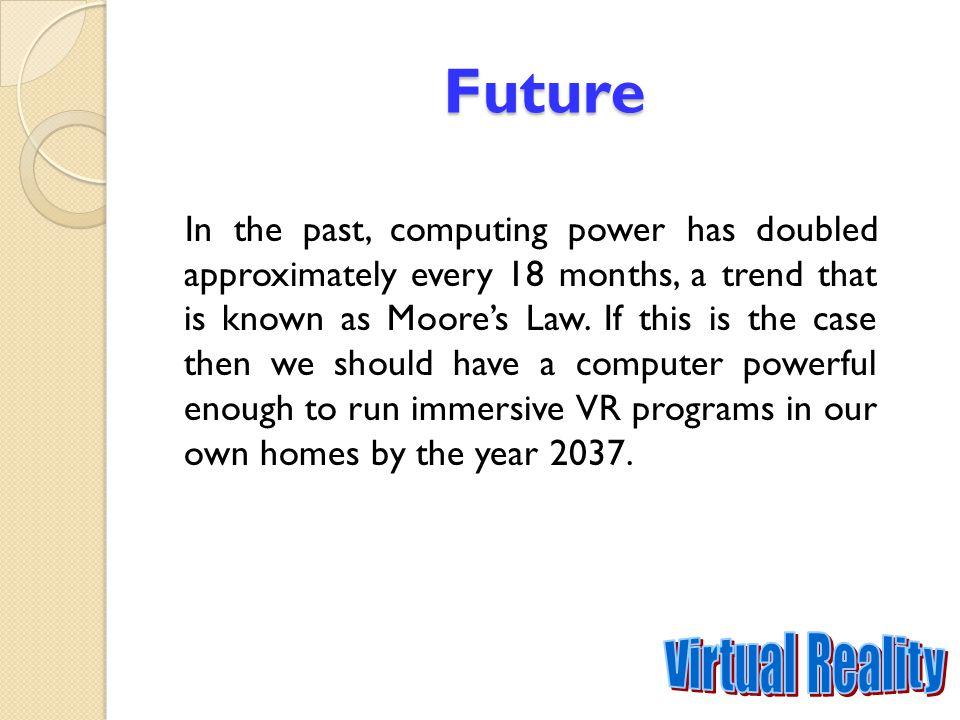 Future Virtual Reality