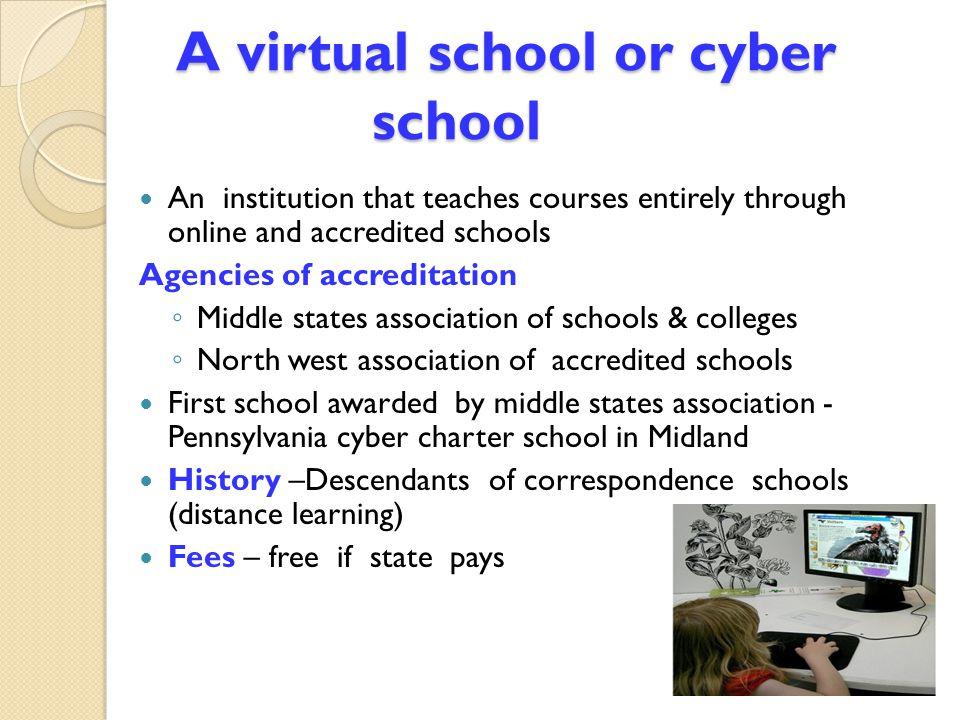 A virtual school or cyber school