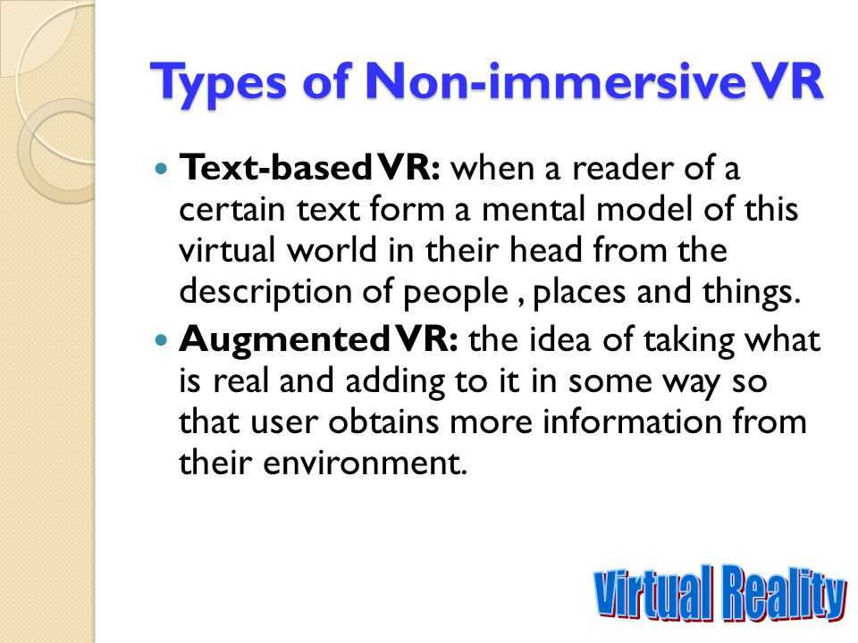 Types of Non-immersive VR