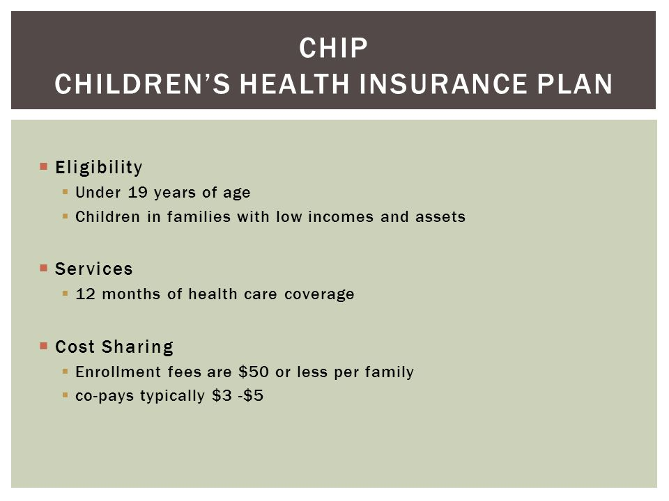 CHIP Children's Health Insurance Plan