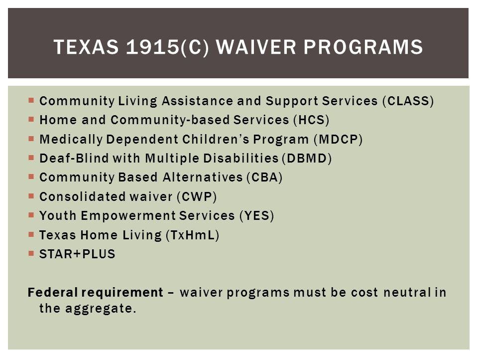 Texas 1915(c) Waiver Programs