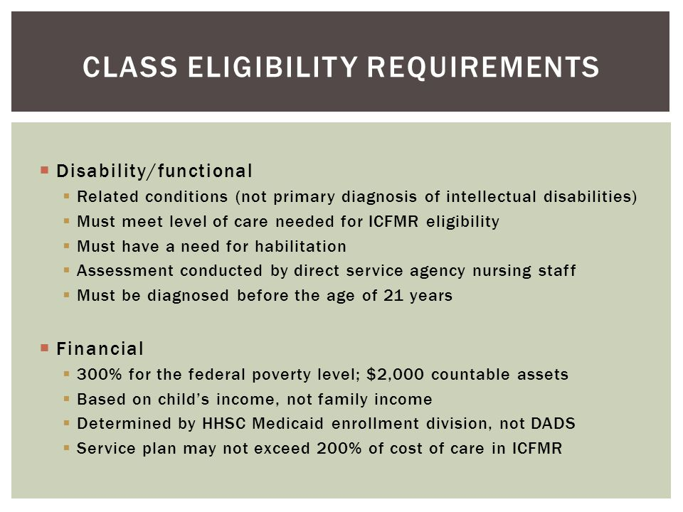 CLASS Eligibility requirements