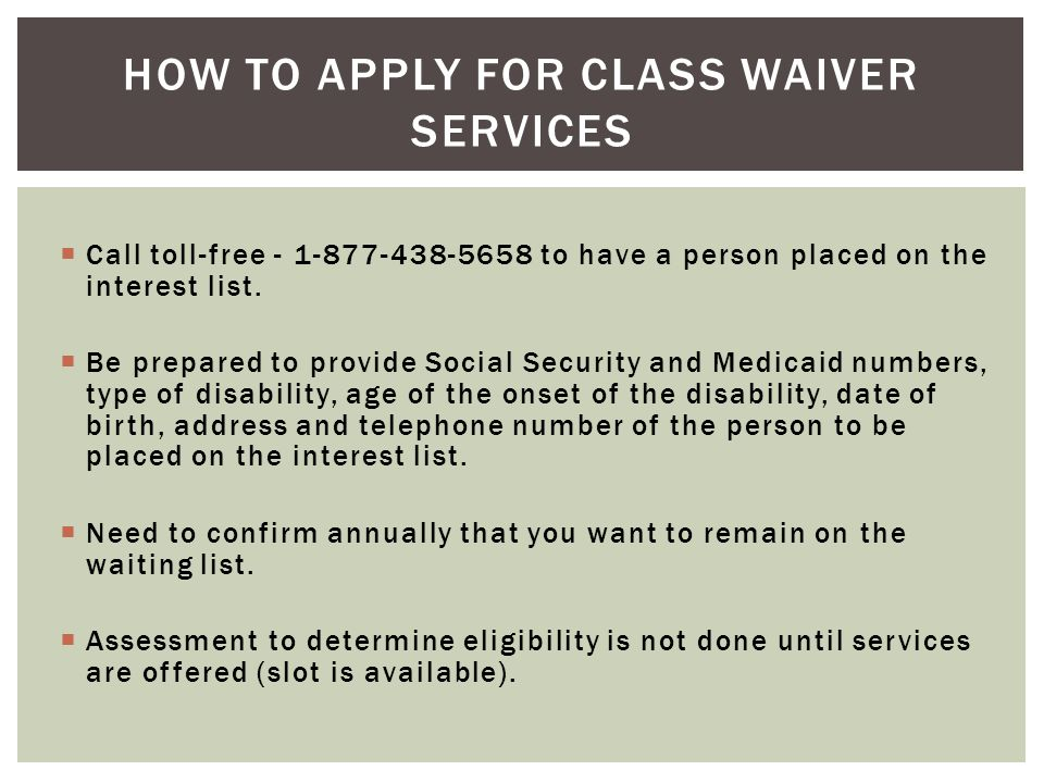 How to apply for class waiver services