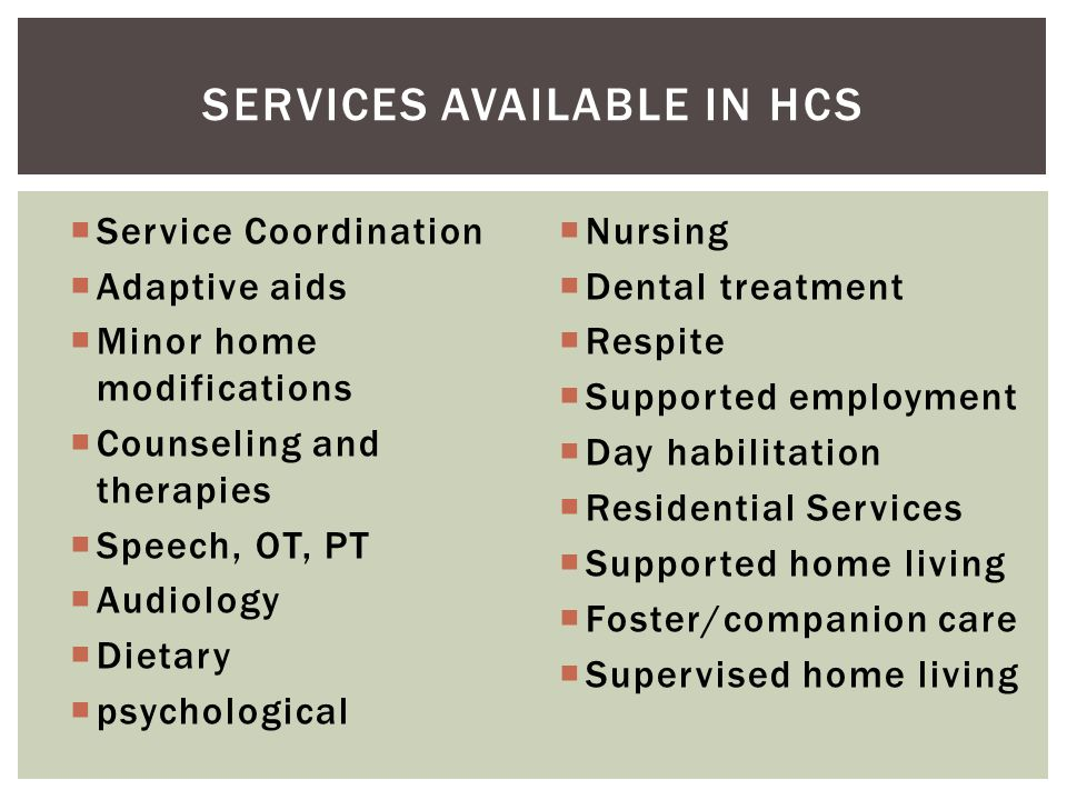 Services available in HCS
