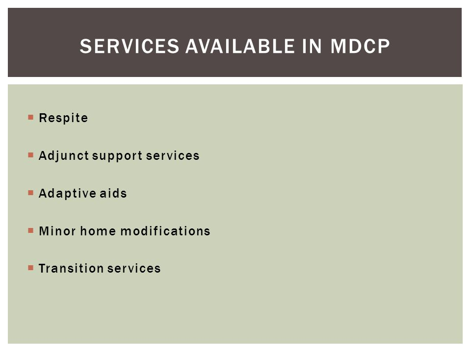 Services Available in MDCP