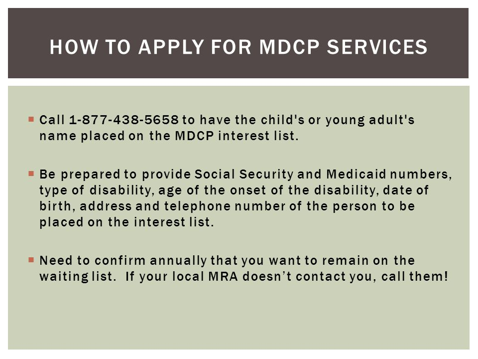 How to apply for MDCP services