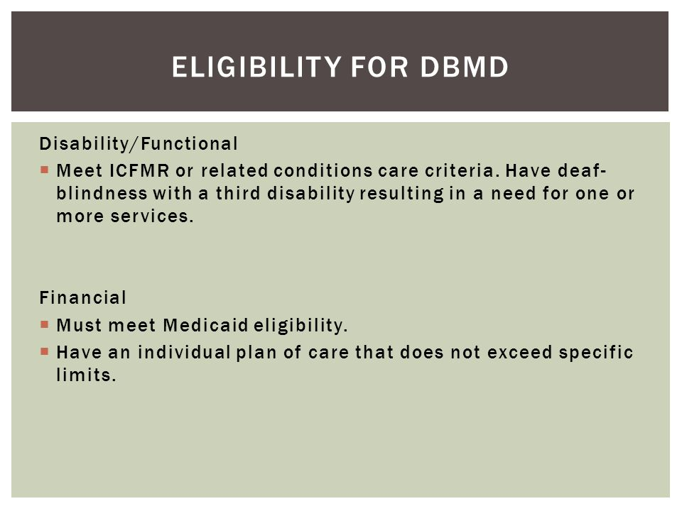 Eligibility for DBMD Disability/Functional