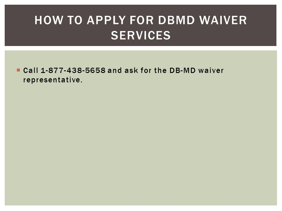 How to apply for dbmd waiver services