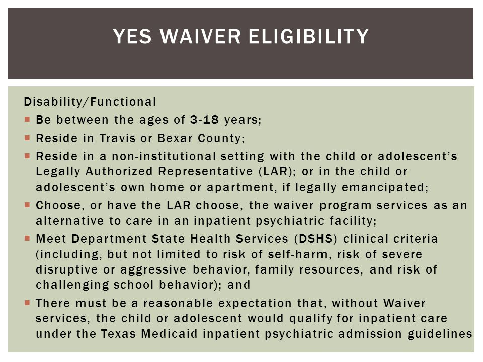 YES Waiver eligibility