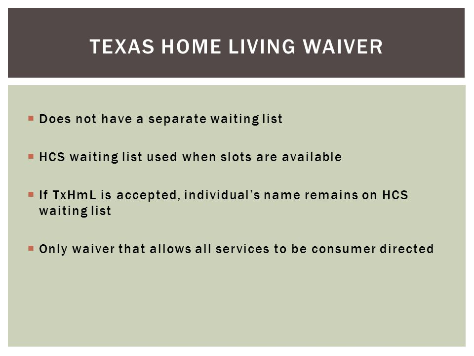 Texas home living waiver