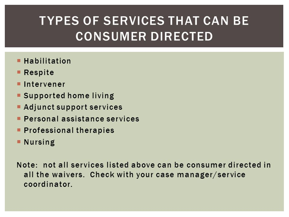 Types of services that can be consumer directed