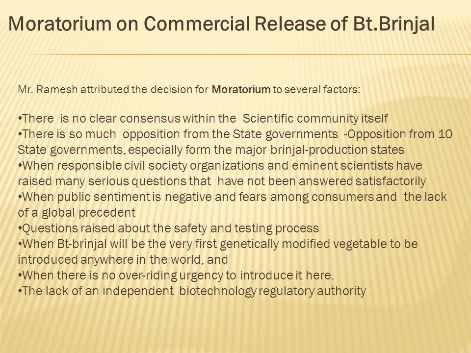 Moratorium on Commercial Release of Bt.Brinjal