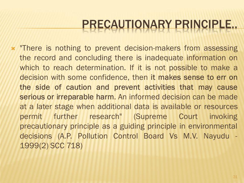 Precautionary Principle..
